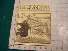 UNREAD: The DARK MAN-the journal of Robert E. Howard Studies #1, 1990: