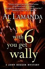 WITH 6 YOU GET WALLY - LAMANDA, AL - NEW HARDCOVER BOOK