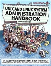 Unix and Linux System Administration Handbook by Ben Whaley, Evi Nemeth,.
