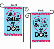 """LIFE IS BETTER WITH A DOG 2-SIDED YARD GARDEN FLAG 12"""" X 18"""""""
