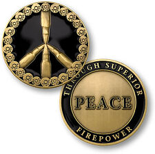 Peace Through Superior Firepower - Challenge Coin