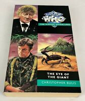 Doctor Who Missing Adventures ~ The Eye of the Giant by Christopher Bulis 1996