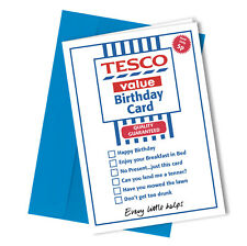 #246 Greetings Card TESCO VALUE Comedy Rude Funny Humour Birthday Card