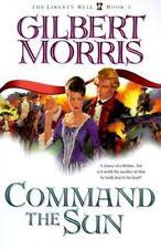 2000 Command the Sun Christian Fiction Historical Romance Gilbert Morris