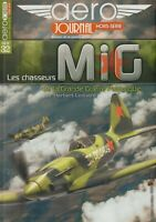Aero Journal HS No. 39 (2018) Chasseurs MiG (In French) MiG Fighters in WWII