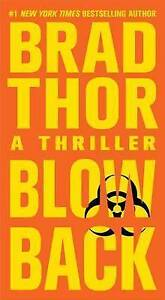 Blowback: A Thriller (4) (The Scot Harvath Series)