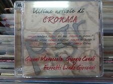 GIOVANNI LINDO FERRETTI MAROCCOLO CANALI - ULTIME NOTIZIE DI CRONACA. CD