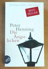 Die Ängstlichen von Peter Henning     ZUSTAND SEHR GUT!