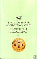I dodici segni dello zodiaco-Borges Jorge-A.B.Casares