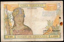 Banque de l'INDOCHINE;5 Piastres,ND(1946),type1,signature 11.Pick 55c/:L235