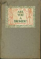 1913 Are you a Bromide? or The Sulphitic Teory hardcover book