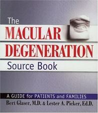 The Macular Degeneration Source Book: A Guide for Patients and Familie-ExLibrary