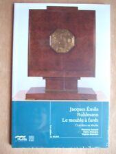 Florence CAMARD : JACQUES EMILE RUHLMANN LE MEUBLE à FARDS ART DECO. Ed. SOMOGY
