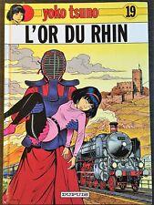 YOKO TSUNO TOME 19 : L'OR DU RHIN - ROGER LELOUP - EO DUPUIS 1993
