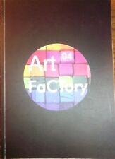 Arte Factory 04 - 8 - 11 maggio 2014 Catania (catalogo opere ,200 pag. a colori)