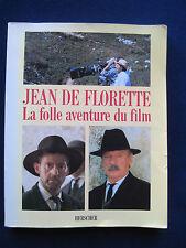 Making of JEAN DE FLORETTE & MANON DE SOURCES - Films of Marcel Pagnol's Novels
