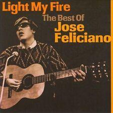 José Feliciano Light My Fire: The Best of CD