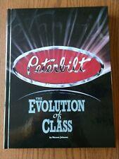 """Peterbilt: """"The Evolution of Class"""" by Warren Johnson. Hardcover book"""