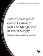 Best Practice Guide on the Control of Iron and Manganese in Water Supply (Metals