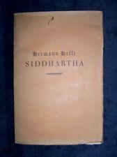 Hermann Hesse   SIDDHARTHA   1922   True first ed  1st print  Original wrappers