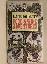 Food and Wine Adventures, Robinson, Jancis, Very Good Book