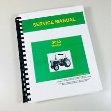 SERVICE MANUAL FOR JOHN DEERE 2030 TRACTOR REPAIR SHOP BOOK~COLOR PAGES!!