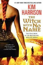 Hollows: The Witch with No Name 13 by Kim Harrison (2014, Hardcover) 1ST ED NEW