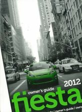 2012 Ford Fiesta Owners Manual User Guide Reference Operator Book