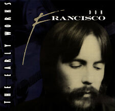 Don Francisco - The Early Works CD 1991 Benson Music Group  ** NEW **