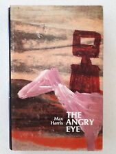 The Angry Eye by Max Harris  1st Ed. - HCDJ - 1973