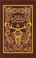 Tales of Norse Mythology, Hardcover by Guerber, Helen A., Brand New, Free P&P...