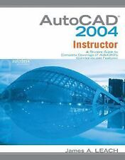 AutoCAD 2004 Instructor with Bind in Sub Card by James A. Leach