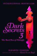 The Back Door of Midnight (Dark Secrets), Elizabeth Chandler, Very Good conditio