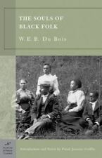 Barnes and Noble Classics: The Souls of Black Folk by W. E. B. Du Bois (2003,...