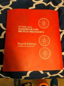 Sutherland's Handbook for Bicycle Mechanics 4th edition bike repair mechanic