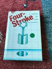Four Stroke by Don Mitchell HC/DJ 1st Edition 1974