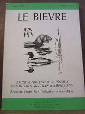 Le Bièvre, Année 1981 Tome 3 N°2 étude et protection des oiseaux, mammifères,...