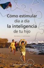 COMO ESTIMULAR DIA A DIA LA INTELIGENCIA DE TU HIJO (Spanish Edition)-ExLibrary