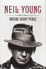Neil Young - Waging Heavy Peace - HC w/DJ 1st PRINT 2012 Buffalo Springfield