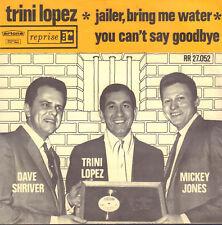 "TRINI LOPEZ – Jailer, Bring Me Water (1964 VINYL SINGLE 7"" DUTCH ARTONE PS)"