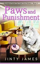 Paws and Punishment A Norwegian Forest Cat Caf Cozy Mystery - Book