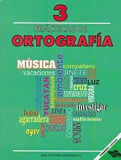 Practicas de Ortografia 3 Spelling Workbook for Spanish speaking children, Gr 3