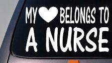 My heart belongs to a nurse *D756* sticker decal drug doctor hospital uniform