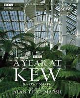 """AS NEW"" Smith, Rupert, A Year at Kew, Book"