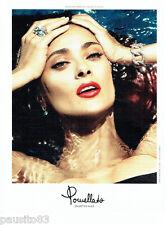 PUBLICITE ADVERTISING 1016  2015   Pomellato  Nudo joaillier & Salma Hayek