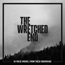 The Wretched End - In These Woods, From These Mountains CD (new in plastic)