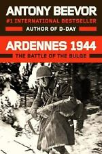 Ardennes 1944 : The Battle of the Bulge by Antony Beevor