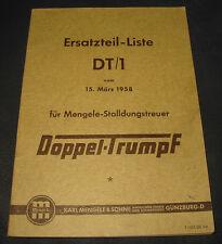 Ersatzteilliste DT / 1 Mengele Stalldungstreuer Doppel Trumpf Stand März 1958