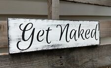Farmhouse Wood Sign GET NAKED Bathroom Bedroom Laundry Home Decor Rustic