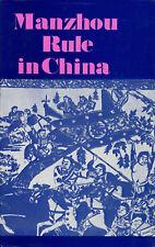 David Svirsky, trans. / Manzhou Rule in China 1st Edition 1983